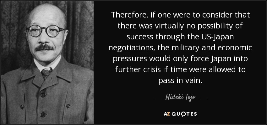 quote-therefore-if-one-were-to-consider-that-there-was-virtually-no-possibility-of-success-hideki-tojo-54-73-07